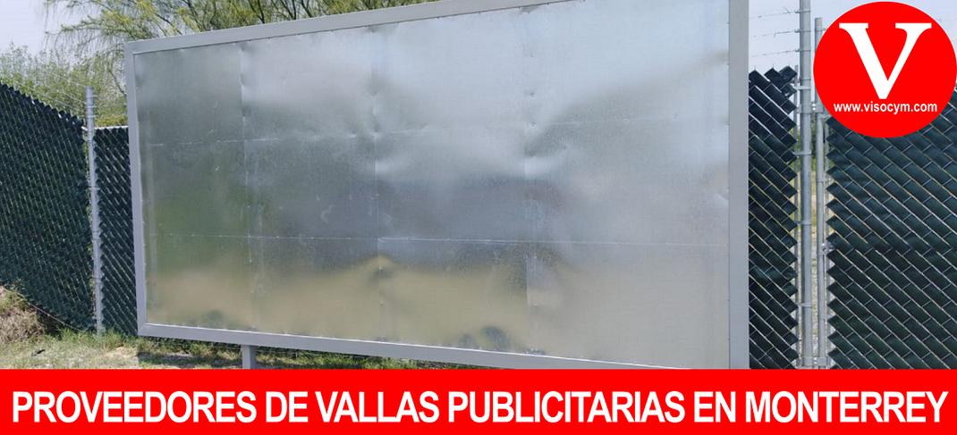 PROVEEDORES DE VALLAS PUBLICITARIAS EN MONTERREY