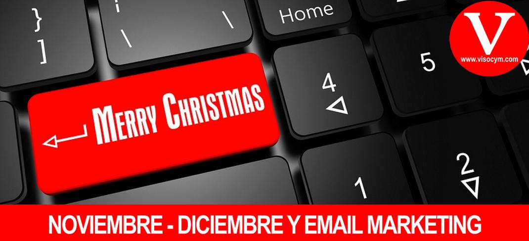 Noviembre y Diciembre incrementa tus ventas con Email Marketing