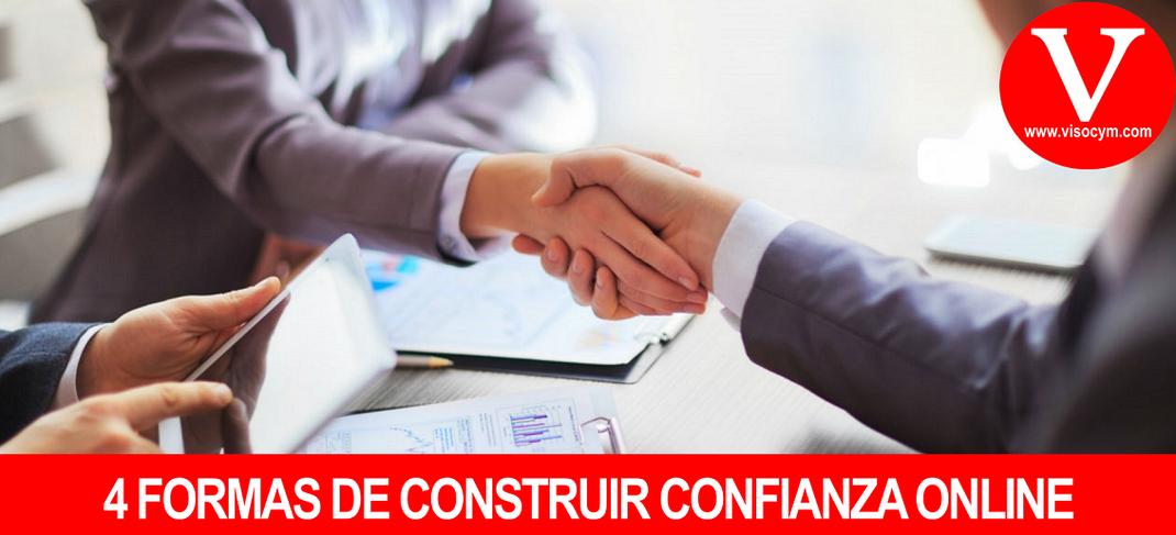 4 FORMAS DE CONSTRUIR CONFIANZA ONLINE
