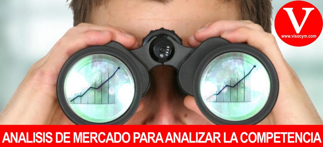 ANALISIS DE MERCADO PARA ANALIZAR LA COMPETENCIA