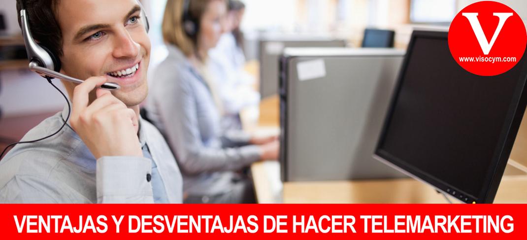 VENTAJAS Y DESVENTAJAS DE HACER TELEMARKETING