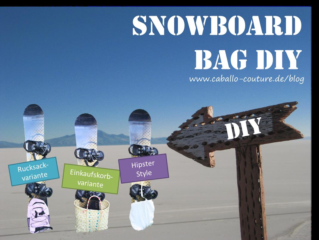Snowboardtasche; DIY Snowboardtasche; Snowboard Bag; Snowboardtasche selbst nähen; Caballo Couture; Snowboard selber machen; Tutorial Snowboardtasche; Upcycling Snowboardtasche; Snowboardtasche günstig