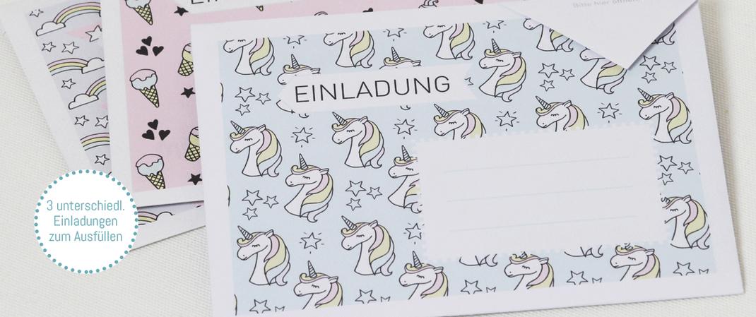 Einladungen zum Kindergeburtstag Einhorn einfach selber basteln, e-book mit vielen weiteren Bastelideen für die Kinderparty nach Kauf sofort herunterladen auf www.die-kleine-designerei.com