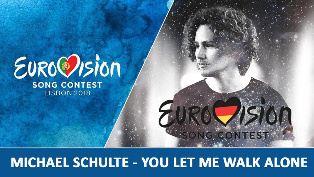 "ESC 2018 - GERMANY: Michael Schulte - ""You Let Me Walk Alone"