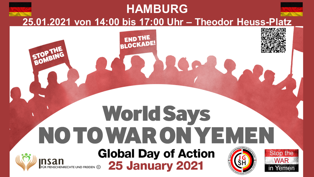 25.01.2021 - Global Day of Action - World Says NO TO WAR IN YEMEN ◊ Germany in Hamburg: von 14:00 bis 17:00 Uhr Theodor-Heuss-Platz