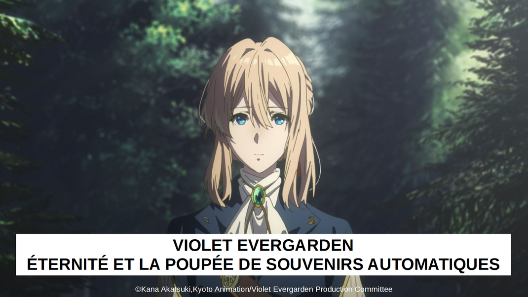 ©Kana Akatsuki,Kyoto Animation/Violet Evergarden Production Committee