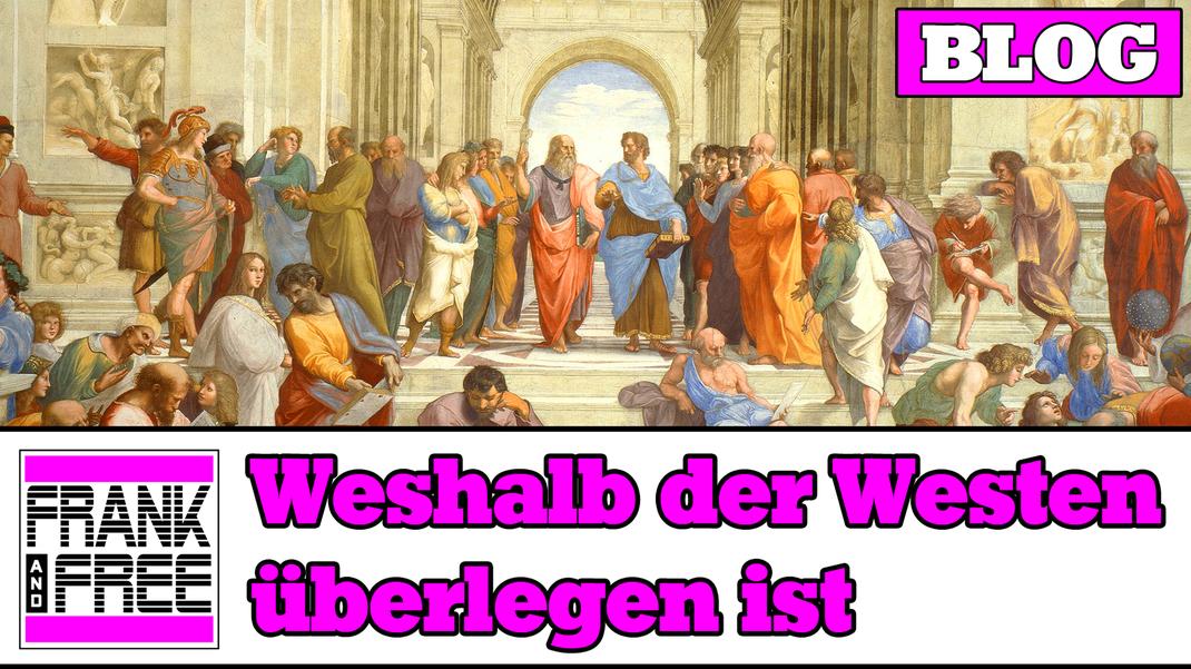 Titelbild: Weshalb der Westen überlegen ist.