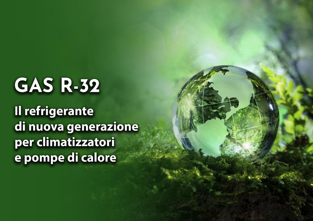 gas r32 il refrigerante ecologico per climatizzatori e pompe di calore