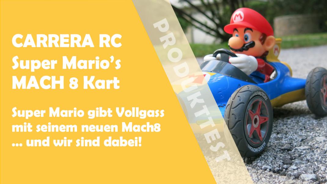Carrera RC - Super Mario gibt Vollgas mit seinem Mach 8
