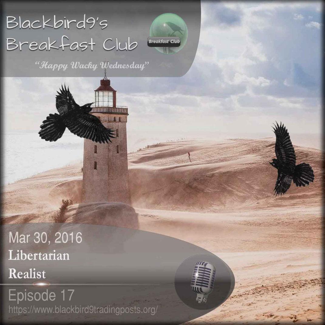 Libertarian Realist - blackbird9's Podcast