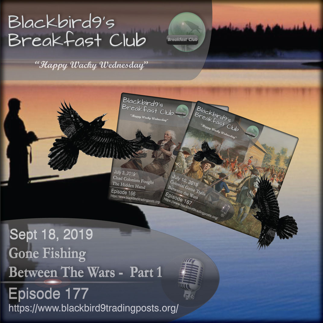 Gone Fishing Between The Wars Part 1 - Blackbird9