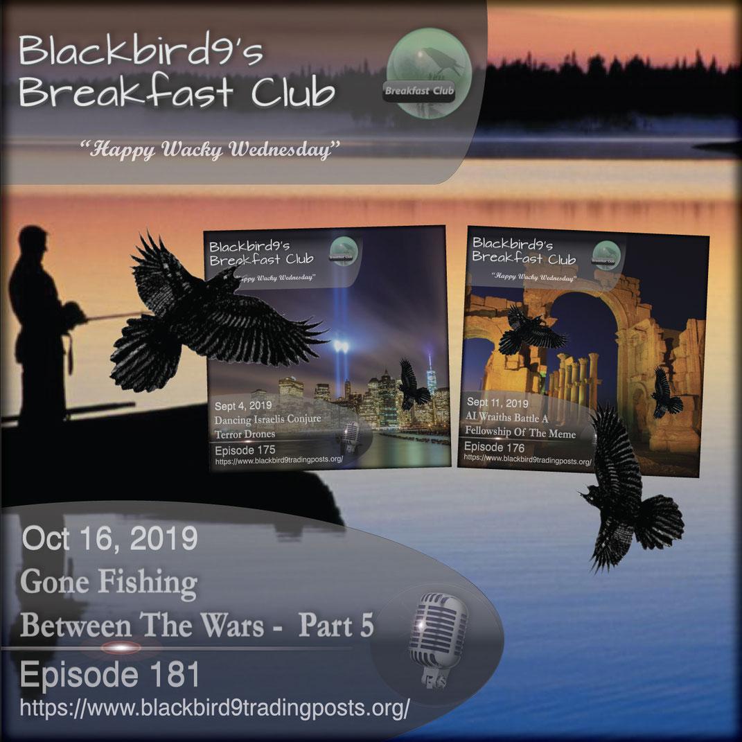 Gone Fishing Between The Wars Part 5 - Blackbird9
