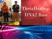 Corso ThetaHealing DNA Base 8, 9, 10 Maggio MILANO