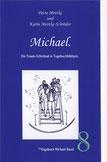Petra Mettke und Karin Mettke-Schröder/™Gigabuch Michael Band 08/eBook: ISBN 978-3-735764-13-3