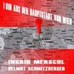 Ingrid Merschl,I bin aus der Hauptstadt von Wien