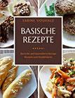 Basische Rezepte Basische und basenüberschüssige Rezepte zum Kombinieren