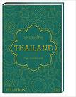 BANGKOK Rezepte und Geschichten aus dem Herzen Thailands