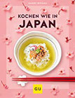 Kochen wie in Japan (Kochen international)
