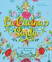 Sardisches Kochbuch La Cucina Sarda. 100 Originalrezepte aus Sardinien, der schönsten Insel Italiens. Eine kulinarische und fotografische Rundreise ... Gerich