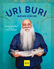 Uri Buri - meine Küche Israels legendärer Koch in seinem Element (GU Autoren-Kochbücher)