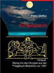 Petra Mettke und Hermann Hesse/Kurgespräch/Dialog mit dem Kurgast/Hörspiel der ™Gigabuch-Bibliothek/ISBN 978-3-734712-97-5