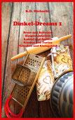 eBook/Buch: Dinkel-Dreams von K.D. Michaelis