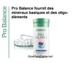 ProBalance est un complément alimentaire qui contient ces minéraux en quantité suffisante et aide l'organisme à réguler l'équilibre acido-basique.