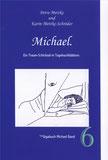 Petra Mettke und Karin Mettke-Schröder/™Gigabuch Michael Band 06/eBook: ISBN 978-3-735764-11-9