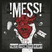 !Mess! - Tales from The Heart