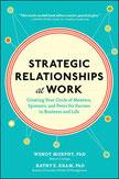 Wendy Murphy Kathy Kram Strategic Relationships at Work networking mentoring