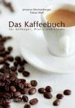 Das Kaffeebuch roast rebels