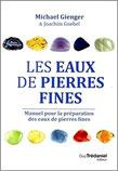 Les eaux de pierres fines, Pierres de Lumière, tarots, lithothérpie, bien-être, ésotérisme