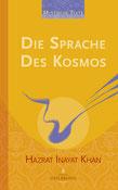 Die Sprache des Kosmos von Hazrat Inayat Khan - Verlag Heilbronn, der Sufiverlag - Mystische Texte Band 1