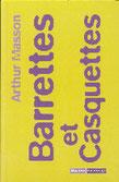 """""""Barrettes et casquettes"""" A.Masson (éd. Racine de Poche)"""