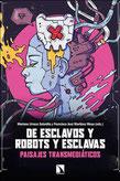 De esclavos, robots y esclavas. Paisajes transmediáticos