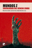 Mundos Z: Sociologías del género zombi
