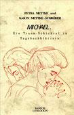 Petra Mettke, Karin Mettke-Schröder/Gigabuch Michael 3/ ISBN 3-923915-79-9/1994