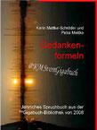 Karin Mettke-Schröder, Petra Mettke/Gedankenformeln/™Gigabuch Bibliothek 2008/e-Book/ ISBN 9783734711459