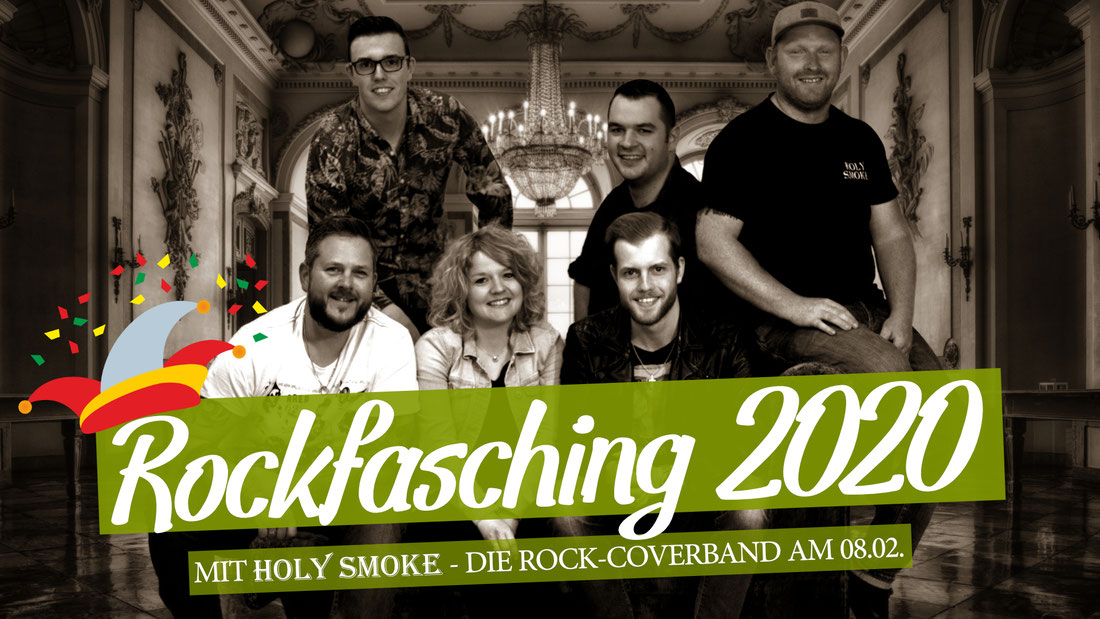 Holy Smoke Rock Coverband Fasching Ballroom Salmünster Rockfasching