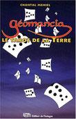 Oracle Géomancia, Pierres de Lumière, tarots, lithothérpie, bien-être, ésotérisme