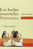 Les huiles essentielles féminines, Pierres de Lumière, tarots, lithothérpie, bien-être, ésotérisme