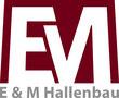 E & M Hallenbau