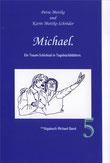 Petra Mettke und Karin Mettke-Schröder/™Gigabuch Michael Band 05/eBook: ISBN 978-3-735764-10-2