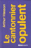 """""""Le cantonnier opulent"""" A.Masson (éd. Racine de Poche)"""