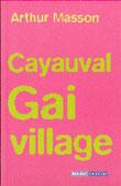 """""""Cayauval Gai village"""" A.Masson (éd. Racine de Poche)"""