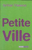 """""""Petite ville"""" A.Masson (éd.Racine de Poche)"""