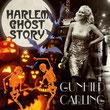 Harlem Ghost Story
