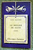 """Petit classique Larousse """"Le soulier de satin"""""""