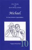 Petra Mettke, Karin Mettke-Schröder/™Gigabuch Michael 10/2009/ISBN 978-3-932289-14-9