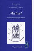 Petra Mettke, Karin Mettke-Schröder/™Gigabuch Michael 08/2009/ISBN 978-3-932289-12-5